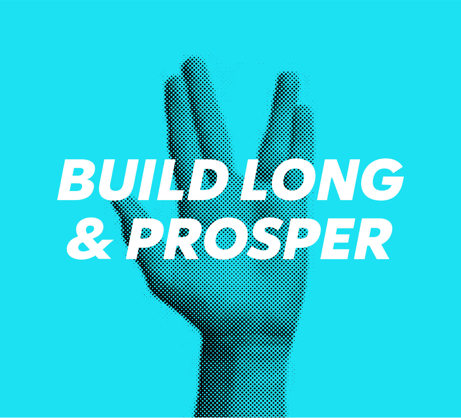 Pixelated Spock hand against cyan background with words Build Long & Prosper over.